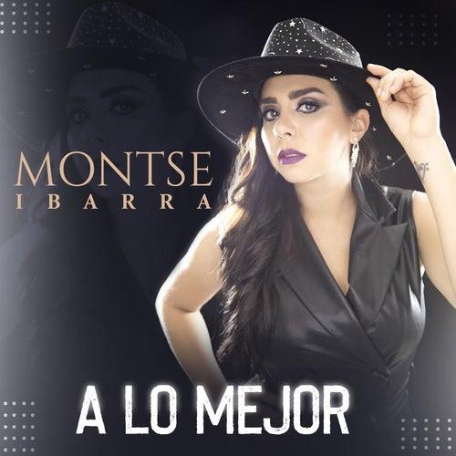 A Lo Mejor de Montse Ibarra