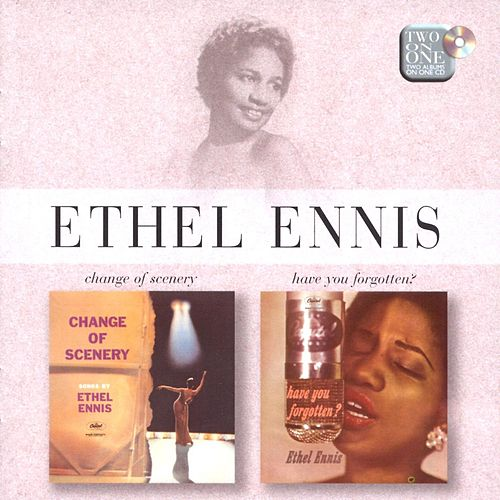 Change of Scenery / Have You Forgotten de Ethel Ennis