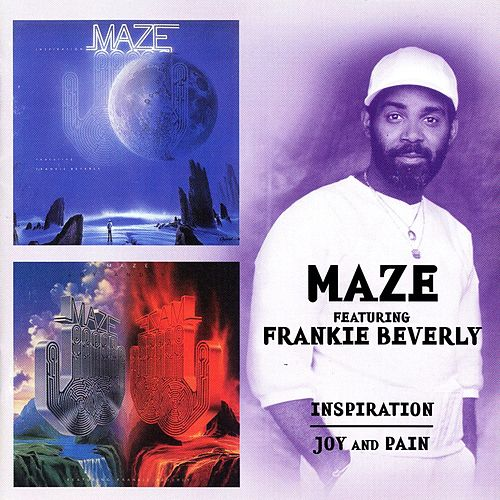 Inspiration/Joy And Pain de Maze Featuring Frankie Beverly