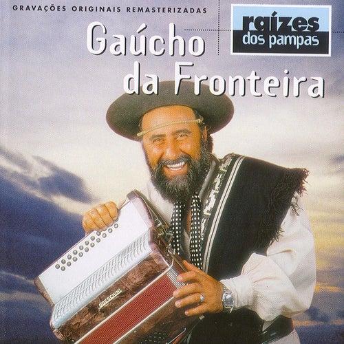 Raizes Dos Pampas von Gaúcho Da Fronteira