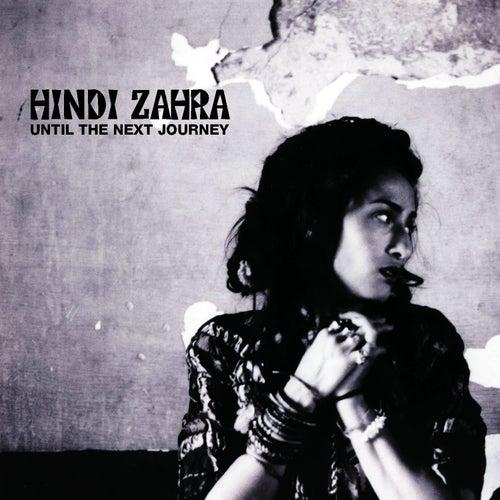 Until The Next Journey de Hindi Zahra