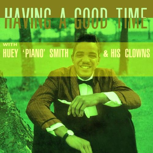 Having a Good Time (Remastered Version) de Huey 'Piano' Smith