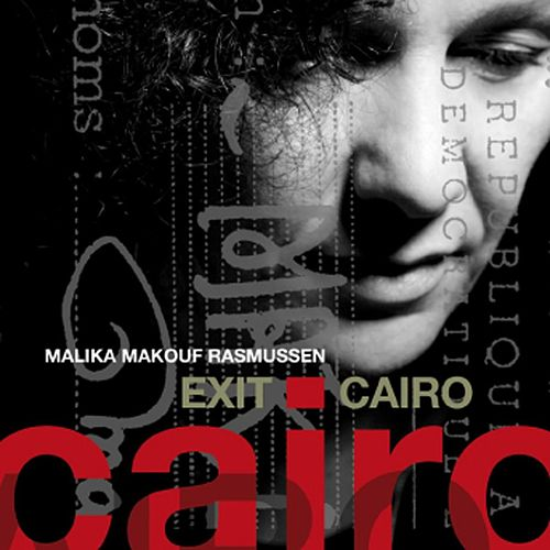 Exit Cairo de Malika Makouf Rasmussen