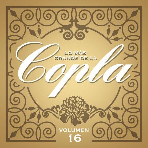 Lo Más Grande De La Copla-Vol 16 de Various Artists
