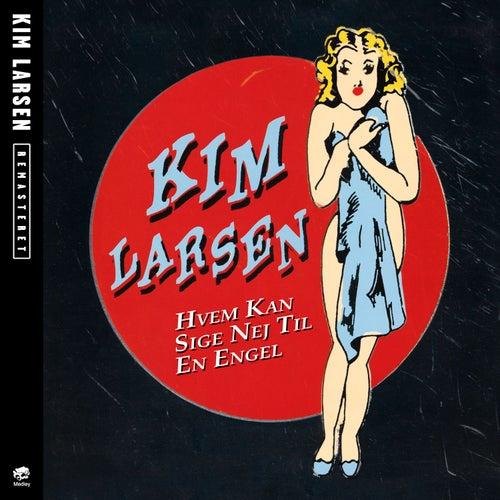 Hvem Kan Sige Nej Til En Engel by Kim Larsen