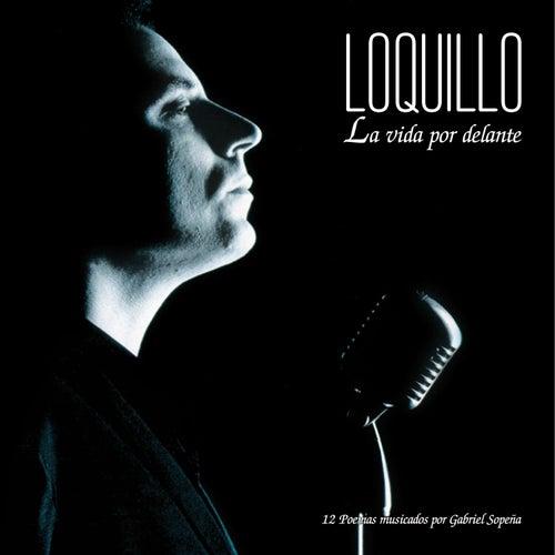 La Vida Por Delante [Edición Para Coleccionistas] (Edición Para Coleccionistas) de Loquillo