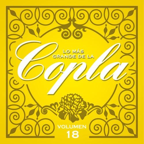 Lo Más Grande De La Copla - Vol. 18 de Various Artists