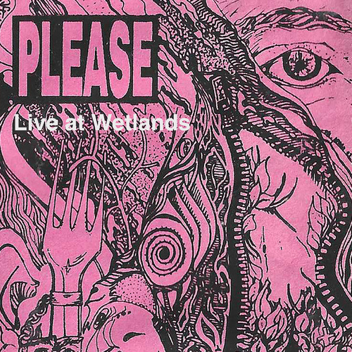 Live at Wetlands by Please