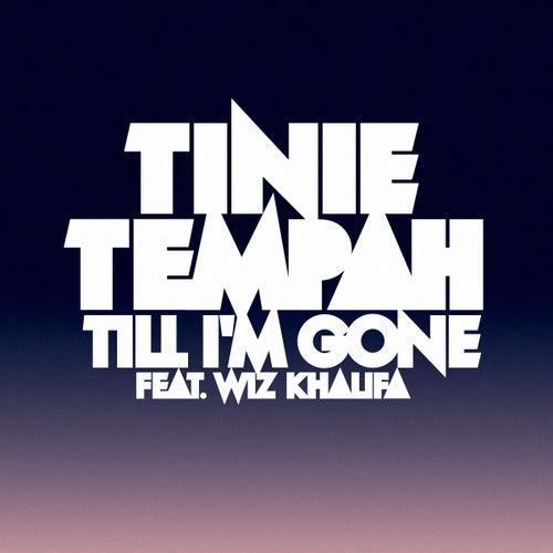 Till I'm Gone de Tinie Tempah