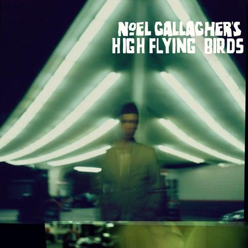 Noel Gallagher's High Flying Birds di Noel Gallagher's High Flying Birds