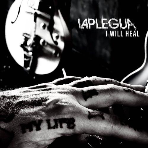 I Will Heal by Laplegua