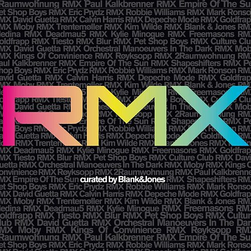RMX - curated by Blank & Jones von Various Artists