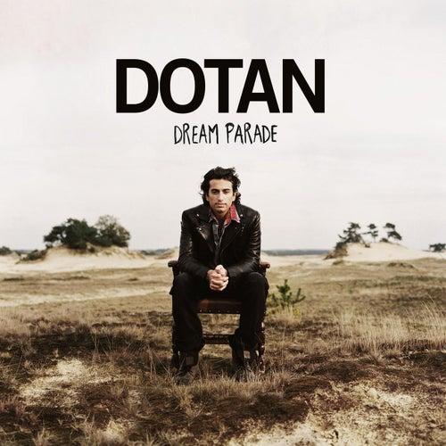 Dream Parade von Dotan