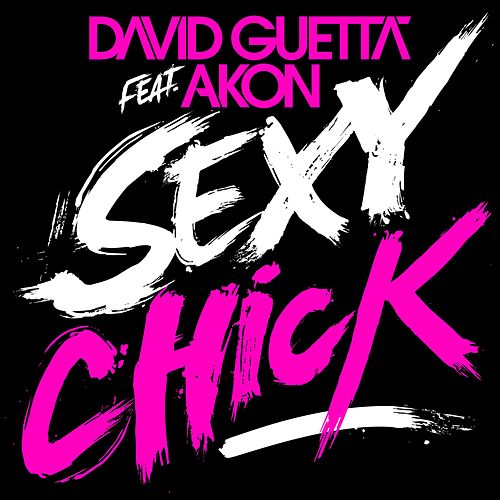 Sexy Chick by David Guetta