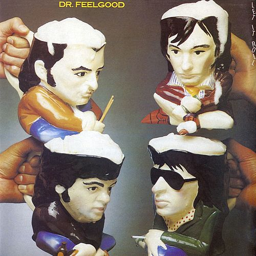 Let It Roll by Dr. Feelgood