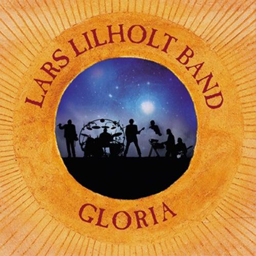 Gloria by Lars Lilholt Band