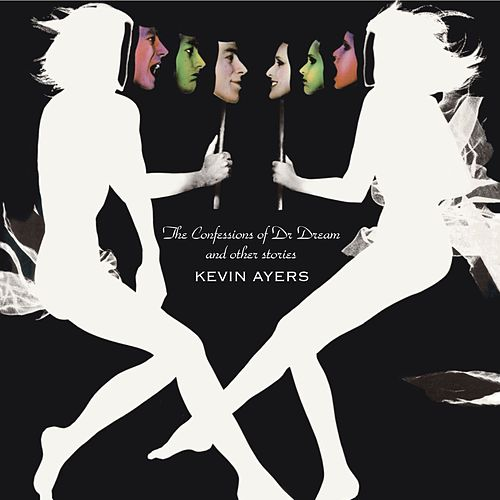 The Confessions Of Doctor Dream And Other Stories de Kevin Ayers