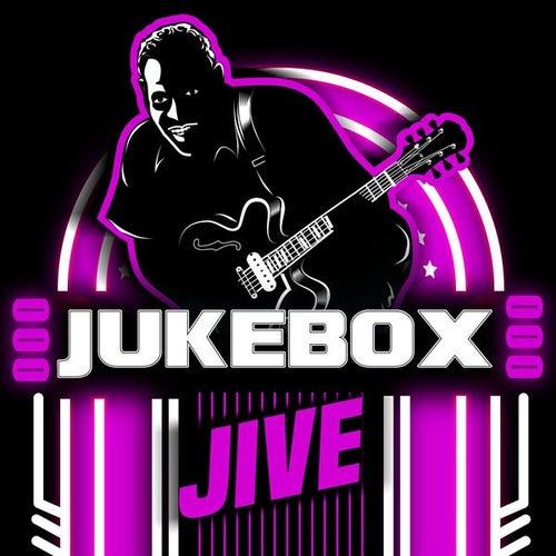 Jukebox Jive by Various Artists