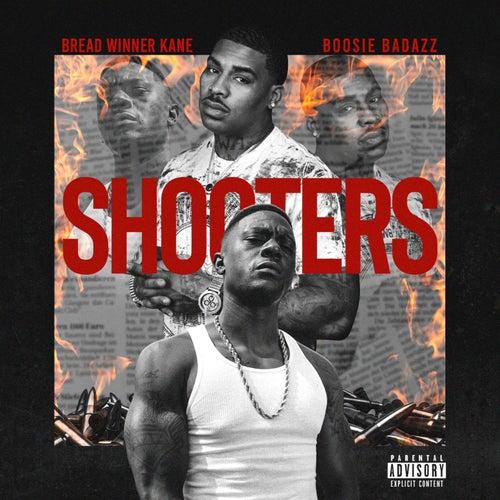 Shooters by Bread Winner Kane
