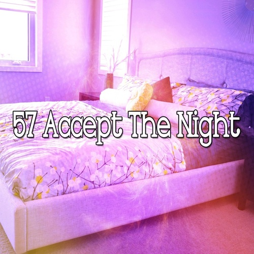 57 Accept the Night by Deep Sleep Music Academy