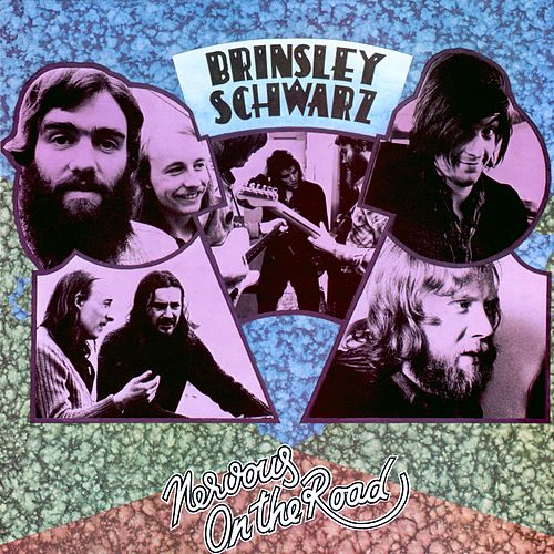 Nervous on the Road by Brinsley Schwarz