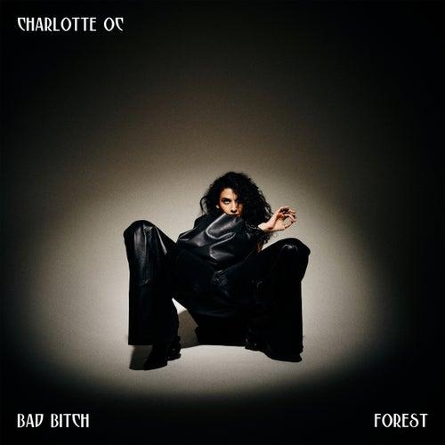 Bad Bitch by Charlotte OC