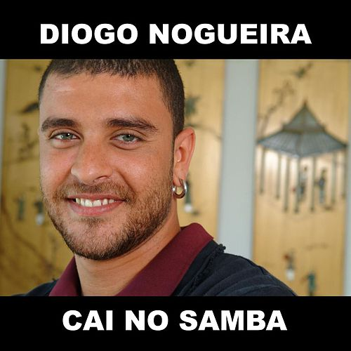 Cai No Samba de Diogo Nogueira