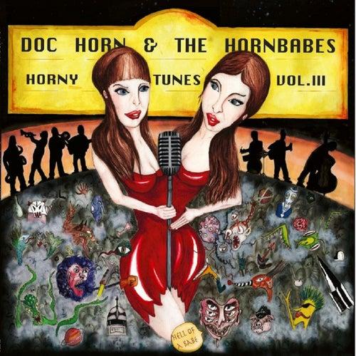 Horny Tunes, Vol. 3 - Hell of a Babe de Doc Horn