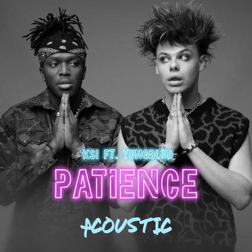 Patience (feat. YUNGBLUD) (Acoustic) de KSI