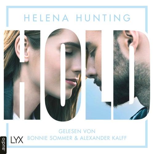 HOLD - Mills Brothers Reihe, Teil 3 (Ungekürzt) von Helena Hunting