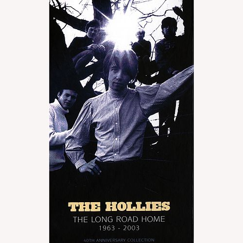 The Long Road Home 1963-2003 - 40th Anniversary Collection de The Hollies