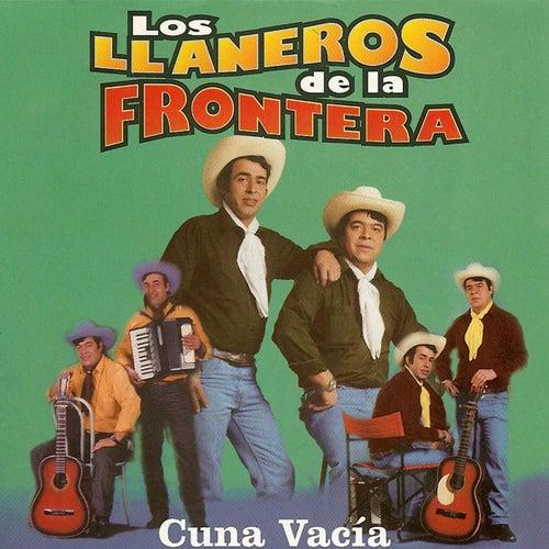 Cuna Vacía by Los Llaneros De La Frontera