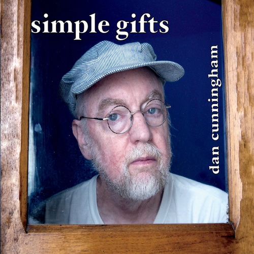 Simple Gifts by Dan Cunningham