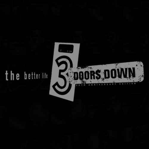 The Better Life (20th Anniversary / Deluxe) de 3 Doors Down