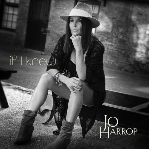 If I Knew by Jo Harrop