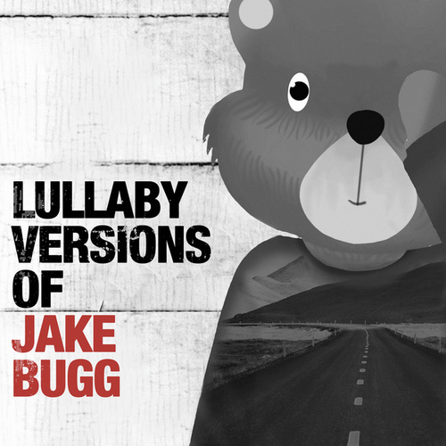 Lullaby Renditions of Jake Bugg by The Cat and Owl