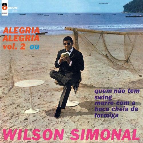 Alegria Alegria & Alegria Alegria Vol.2 de Wilson Simonal