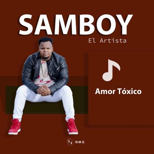 Amor Tóxico von Samboy el Artista
