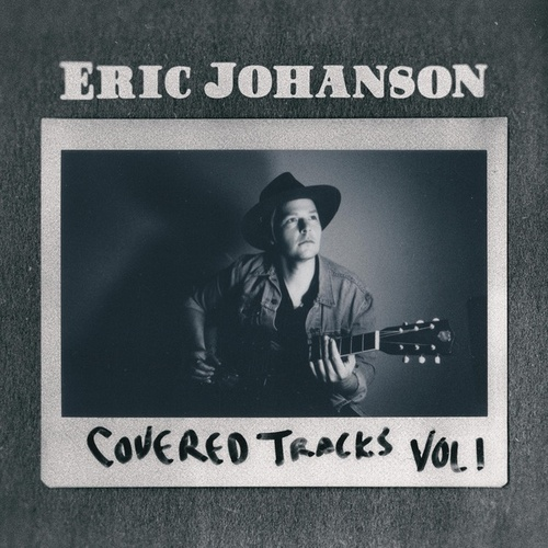 Covered Tracks: Vol. 1 de Eric Johanson