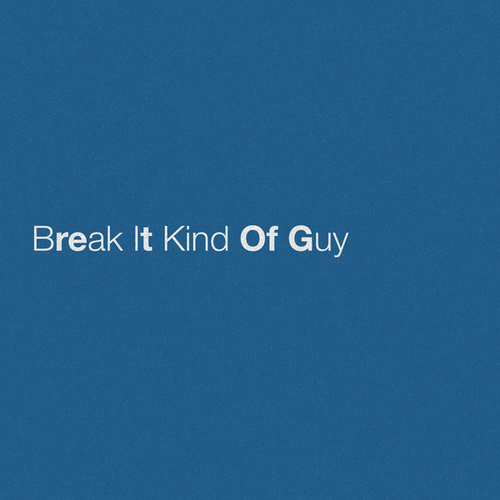 Break It Kind Of Guy de Eric Church