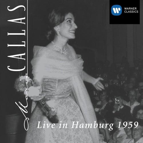 Live in Hamburg 1959 by Maria Callas
