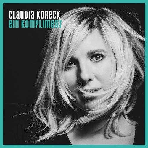 Ein Kompliment von Claudia Koreck