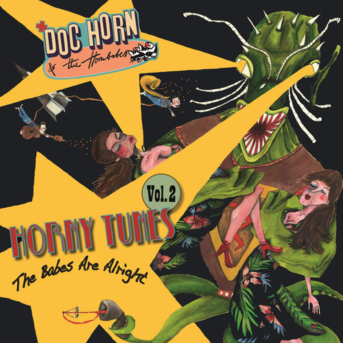 Horny Tunes, Vol. 2 - the Babes Are Alright de Doc Horn