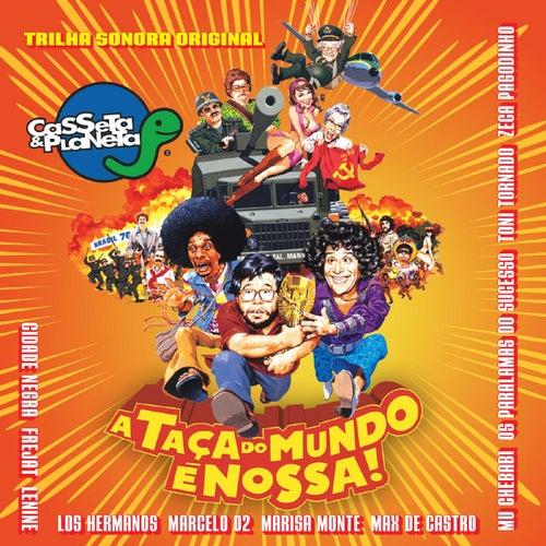 Casseta & Planeta - A Taca Do Mundo E Nossa de Various Artists