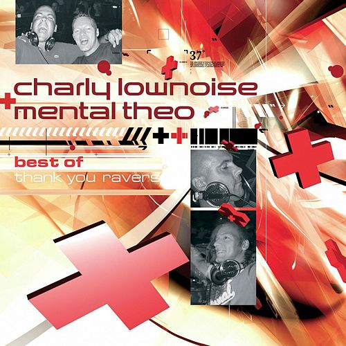Best Of Charly Lownoise & Mental Theo von Charly Lownoise