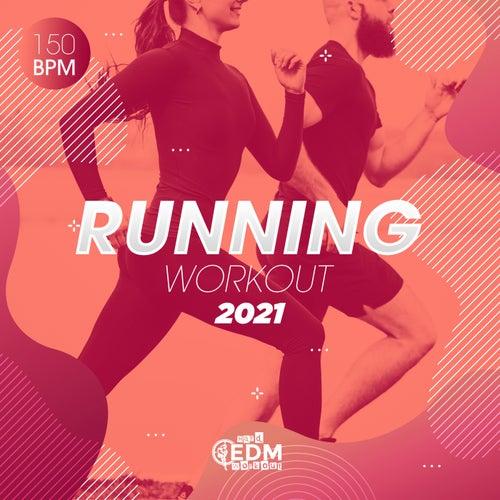 Running Workout 2021: 150 bpm de Hard EDM Workout
