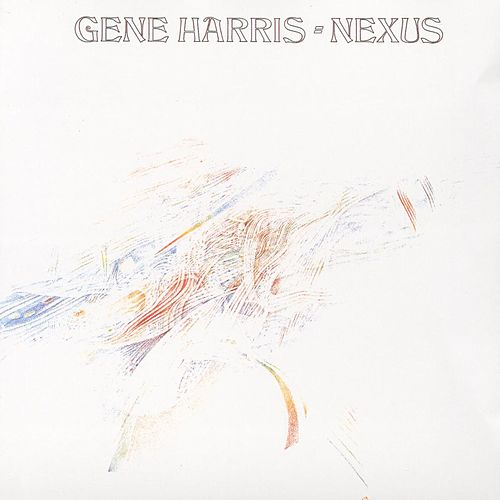 Nexus (International Only) by Gene Harris