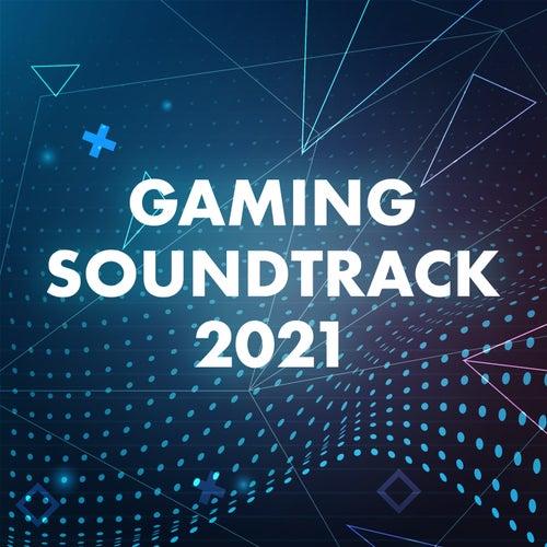 Gaming Soundtrack 2021 de Various Artists