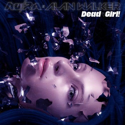 Dead Girl! von Au/Ra