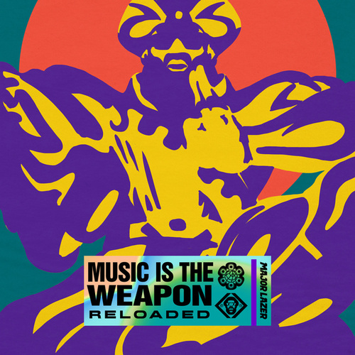 Music Is The Weapon (Reloaded) by Major Lazer
